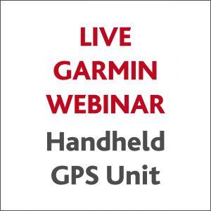 Live Garmin Webinar - handheld GPS unit